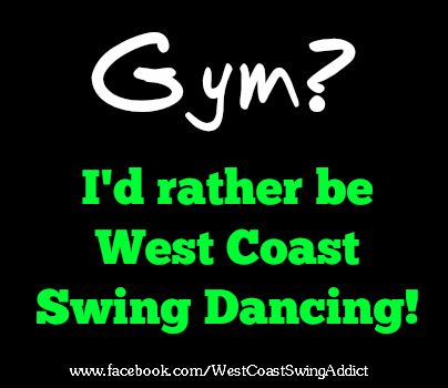 gym I'd rather be west coasting